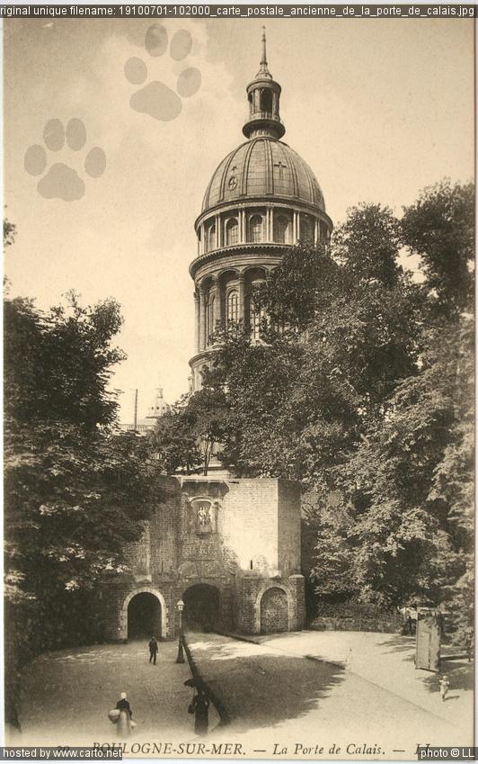 Carte postale ancienne de la porte de calais anciennes for Porte de garage boulogne sur mer